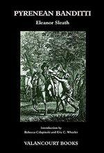 Pyrenean Banditti (200th Anniversary Edition) - Eleanor Sleath