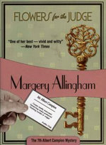 Flowers for the Judge : Albert Campion Ser. - Margery Allingham