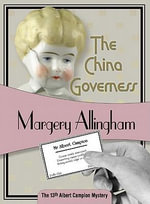 The China Governess : Albert Campion Mysteries (Paperback) - Margery Allingham