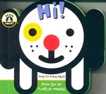 Hi! Bye! : Begin Smart - Books For Smart Babies - From Six To Twelve Months - Begin Smart