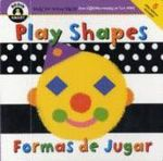 Play Shapes : Begin Smart - Books For Smart Babies - From 18 Months To Two Years
