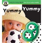 Yummy Yummy : Begin Smart - Books For Smart Babies - From Six To Twelve Months - Begin Smart