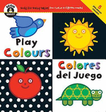 Play Colours : Begin Smart - Books For Smart Babies - From Twelve To Eighteen Months - Begin Smart