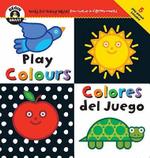Play Colours : Begin Smart - Books For Smart Babies - From Twelve To Eighteen Months - Begin Smart
