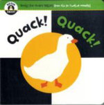 Quack! Quack! : Books For Smart Babies - From Six To Twelve Months - Begin Smart