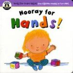 Hooray for Hands : Books For Smart Babies - From 18 Months To Two Years