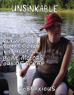 Unsinkable : How to Build Plywood Pontoons & Longtail Boat Motors Out of Scrap - Robnoxious Sutter