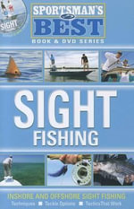 Sight Fishing W/DVD : How to Catch Your Favorite Shallow Water Fish - Mike Holliday