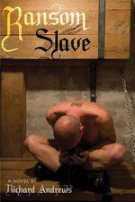 Ransom Slave : Boner Books - Richard Andrews
