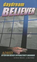 Daydream Believer - Alan Parker