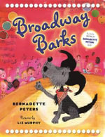 Broadway Barks - Bernadette Peters