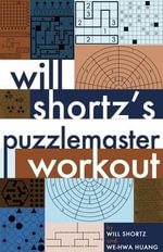 Will Shortz's Puzzlemaster Workout - Will Shortz