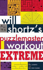 Will Shortz's Puzzlemaster Workout Extreme : 150 Bible Word Search Puzzles-in Easy-to-Read Larg... - Will Shortz
