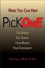 Pick One : Ways You Can Help the World, the Nation, Your Region, Your Community - Colin Ingram