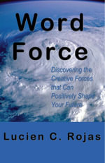 Word Force - Lucien C Rojas