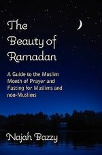 The Beauty of Ramadan - Najah Bazzy