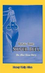 Ring the Silver Bell - Nancy Kelly Allen