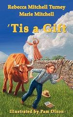 Tis a Gift - Rebecca Mitchell Turney