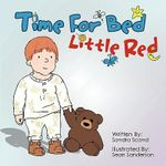 Time for Bed Little Red - Sandra Scand