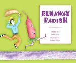 Runaway Radish - Janice Levy
