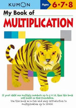 My Book of Multiplication : Ages 6 - 7 - 8 - Kumon Publishing