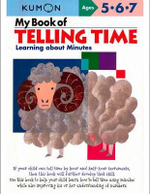 My Book of Telling Time : Learning About Minutes - Kumon