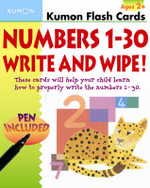 Kumon : Numbers 1-30 Write and Wipe! Flash Cards - Kumon Publishing
