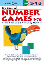 Kumon : My Book of Number Games 1 to 70 - Kumon Publishing