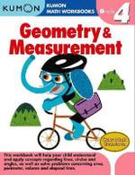 Geometry & Measurement, Grade 4 : Kumon Math Workbooks - Kumon Publishing