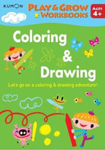 Coloring & Drawing : Coloring & Drawing - Kumon Publishing