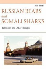 Russian Bears and Somali Sharks :  Transition and Other Passages - Vito Tanzi