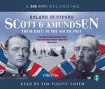 The Last Place on Earth : Scott and Amundsen: Their Race to the South Pole - Roland Huntford