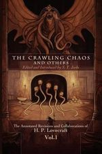 The Crawling Chaos and Others - H P Lovecraft