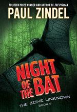 Night of the Bat - Paul Zindel