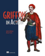 Griffon in Action : IN ACTION - Andres Almiray