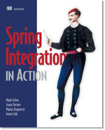 Spring Integration in Action : MANNING PUBS CO - Mark Fisher