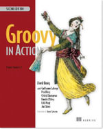 Groovy in Action : Cracking Codes - Dierk Konig