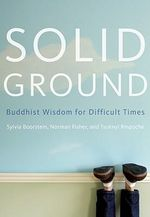 Solid Ground : Buddhist Wisdom for Difficult Times - Sylvia Boorstein