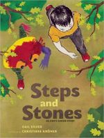 Steps and Stones : An Anh's Anger Story - Gail Silver