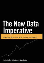 New Data Imperative : Managing Real-Time Risk in Capital Markets - Dr                 Raj Nathan