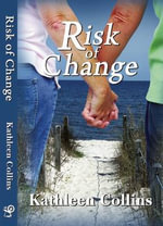 Risk of Change - Kathleen Collins