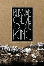Russian Olive to Red King - Kathryn Immonen