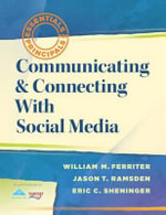 Communicating & Connecting with Social Media : : Essentials for Principals - William M Ferriter