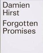 Forgotten Promises - Damien Hirst