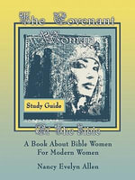 The Covenant Woman Study Guide - Nancy Evelyn Allen