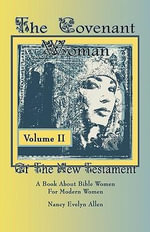 The Covenant Woman of the New Testament - Nancy Evelyn Allen