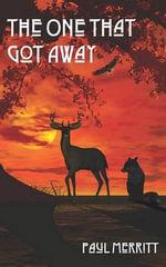 The One That Got Away - Paul Merritt