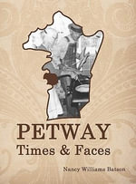 Petway Times and Faces - Nancy Williams Batson