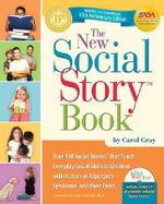 The New Social Story Book : 10th Anniversary Edition - Carol Gray