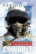 KEROSENE COWBOYS - Randy Arrington